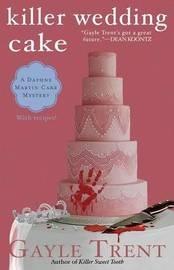 Killer Wedding Cake by Gayle Trent