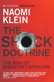 The Shock Doctrine : The Rise of Disaster Capitalism by Naomi Klein image