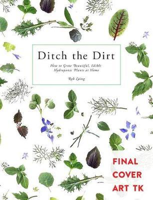 Ditch the Dirt   Laing Rob Book   In-Stock - Buy Now   at Mighty Ape NZ