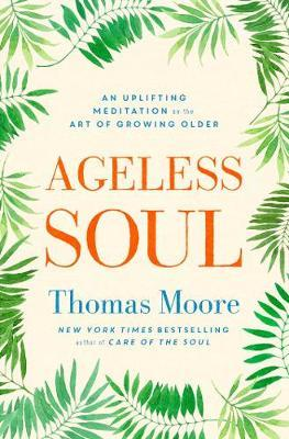 Ageless Soul by Thomas Moore image
