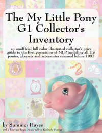 My Little Pony G1 Collector's Inventory by Summer Hayes