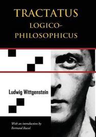 Tractatus Logico-Philosophicus (Chiron Academic Press - The Original Authoritative Edition) by Ludwig Wittgenstein