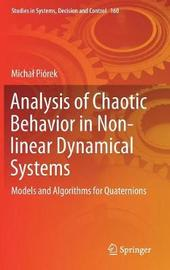 Analysis of Chaotic Behavior in Non-linear Dynamical Systems by Michal Piorek
