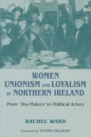 Women, Unionism and Loyalty in Northern Ireland by Rachel Ward image