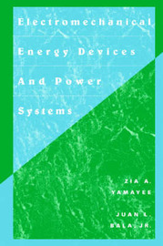 Electromechanical Energy Devices and Power Systems by Zia A. Yamayee image