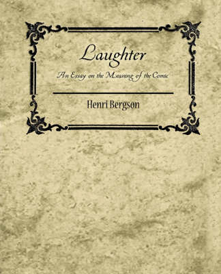 Laughter by Bergson Henri Bergson image