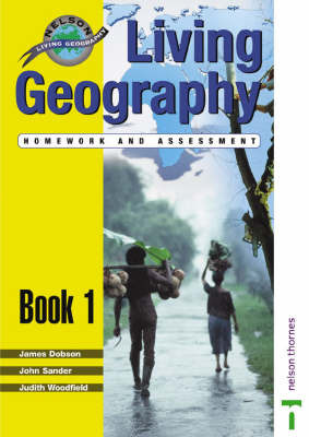 Living Geography: Bk. 1: Homework and Assessment by James Dobson image