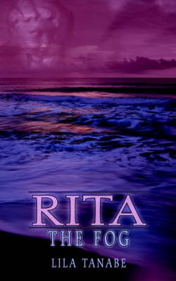 Rita: the Fog by LILA TANABE image