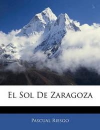 El Sol de Zaragoza by Pascual Riesgo image