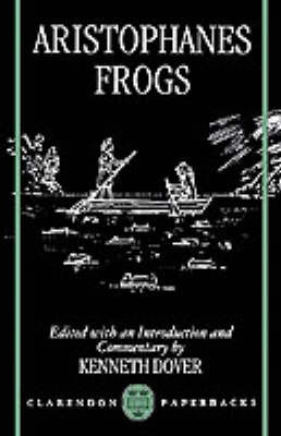 Aristophanes: Frogs by Aristophanes