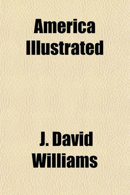 America Illustrated by J David Williams