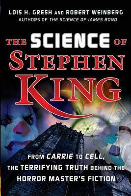 The Science of Stephen King by Lois H Gresh