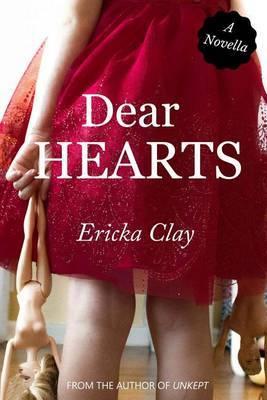 Dear Hearts by Ericka Clay