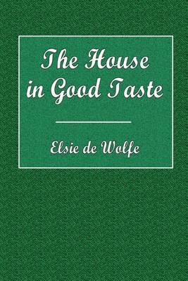 The House in Good Taste by Elsie de Wolfe image