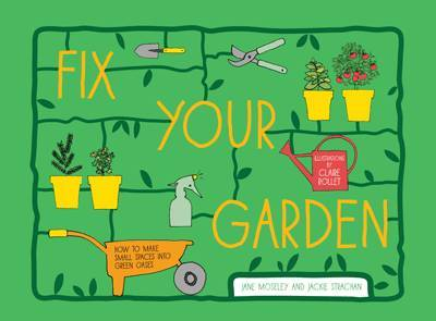Fix Your Garden by Jane Moseley image