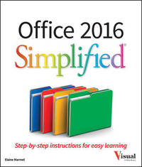 Office 2016 Simplified by Elaine Marmel