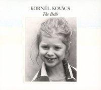 The Bells (2LP) by Kornel Kovacs