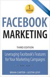 Facebook Marketing by Brian Carter