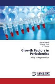 Growth Factors in Periodontics by Saquib Shahab
