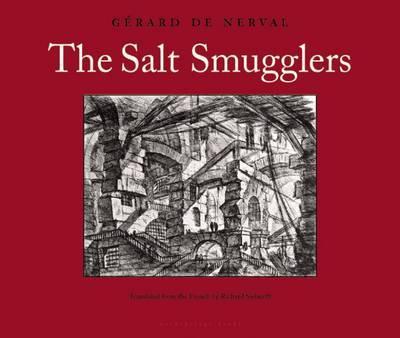 The Salt Smugglers by Gerard De Nerval