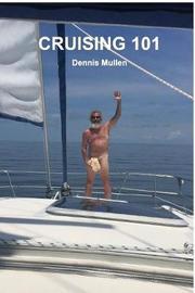 Cruising 101 by Dennis Mullen image