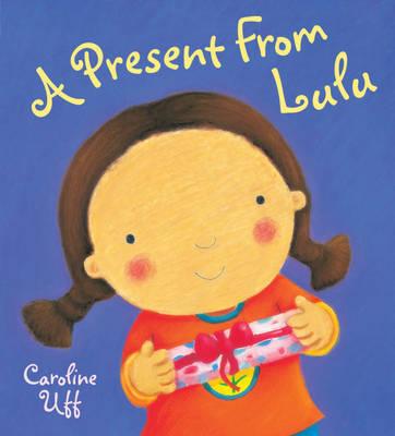 A Present From Lulu by Caroline Uff image