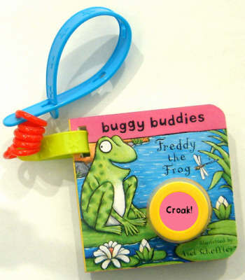Sound-button Buggy Buddies: Freddy the Frog by Axel Scheffler