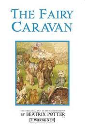 The Fairy Caravan by Beatrix Potter image