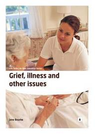 Grief, Illness and Other Issues by Jane Bourke image