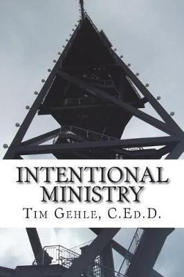 Intentional Ministry by Tim Gehle image