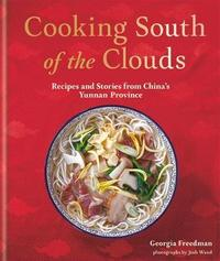 Cooking South of the Clouds by Georgina Freedman