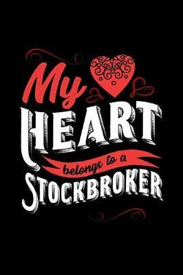 My Heart Belongs to a Stockbroker by Dennex Publishing image