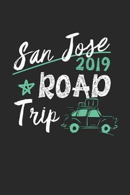 San Jose Road Trip 2019 by Maximus Designs