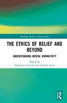 The Ethics of Belief and Beyond
