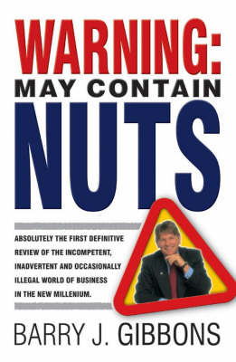 Warning! May Contain Nuts by Barry J Gibbons image