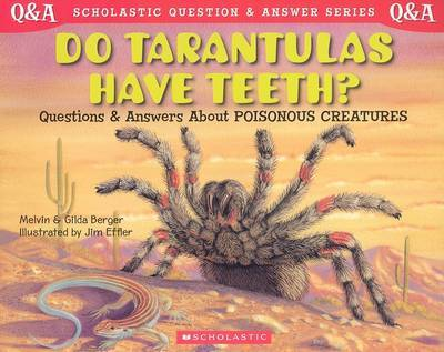 Do Tarantulas Have Teeth? by Melvin Berger image