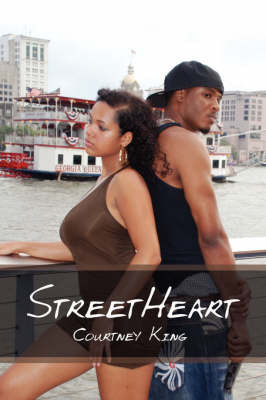 Streetheart by Courtney Y. King