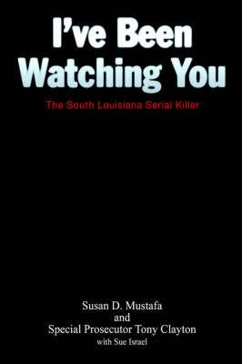 I've Been Watching You by Susan, D. Mustafa