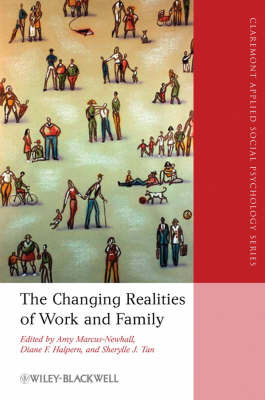 The Changing Realities of Work and Family