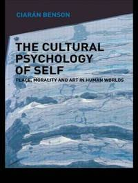 The Cultural Psychology of Self by Ciaran Benson image