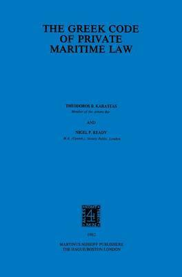 The Greek Code Of Private Maritime Law by T.B. Karatzas
