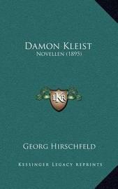 Damon Kleist: Novellen (1895) by Georg Hirschfeld