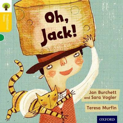 Oxford Reading Tree Traditional Tales: Level 5: Oh, Jack! by Jan Burchett
