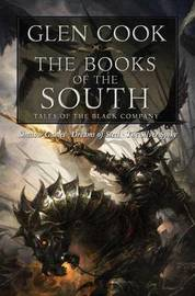 Books of the South, the by Glen Cook