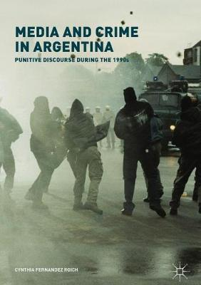 Media and Crime in Argentina by Cynthia Fernandez Roich image
