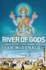 River of Gods by Ian McDonald image