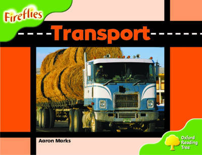 Oxford Reading Tree: Stage 2: Fireflies: Transport by Aaron Marks image