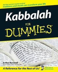 Kabbalah For Dummies by Arthur Kurzweil