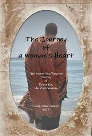 The Journey of a Woman's Heart by Reverdia 'da River Trammell