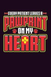 Every Patient Leaves A Paw Print On My Heart by Books by 3am Shopper image